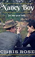 Nancy Boy: for one year only... (The Rowlings Years Book 2)
