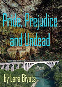 Pride, Prejudice and Undead