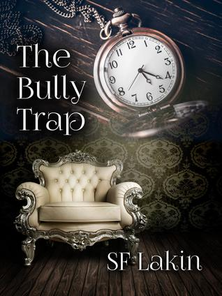 The Bully Trap (Fraser and Spencer, Consulting #1)
