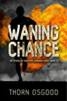 Waning Chance (SAG, #1.5)
