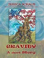 Gravity: A Short Story