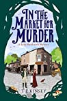 In The Market For Murder (Lady Hardcastle Mysteries #2)