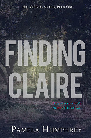 Finding Claire (Hill Country Secrets #1)