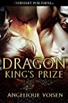 Dragon King's Prize by Angelique Voisen