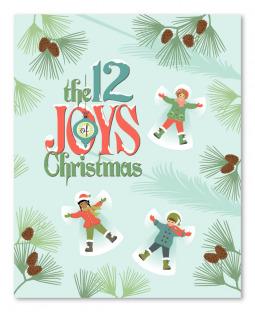 The Joys Of Christmas.The 12 Joys Of Christmas By Thomas K Seibold