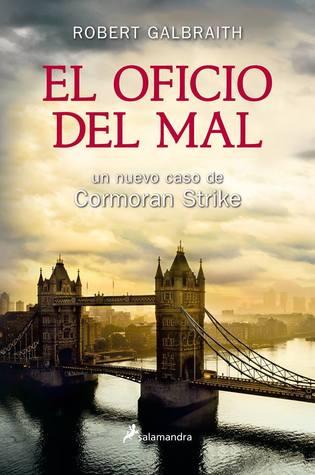 El oficio del mal by Robert Galbraith