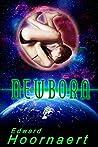 Newborn (Alien Contact for Idiots #3)