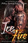 Ice & Fire- Elite Forces Duet (The Elite Forces Books 1 and 2)