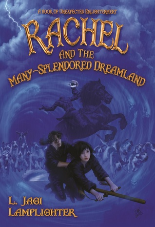 Rachel and the Many-Splendored Dreamland