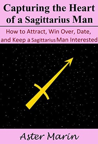 How To Attract A Sagittarius Woman