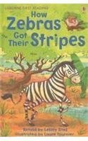 How Zebras Got Their Stripes (First Reading Level 2)