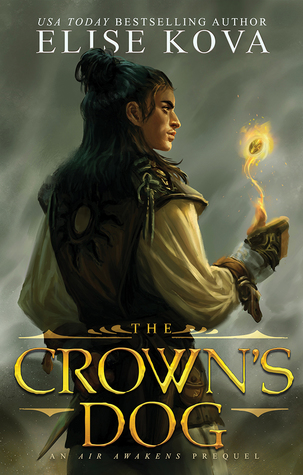 The Crown's Dog by Elise Kova