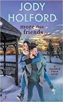 More Than Friends (Kendrick Place, #1)