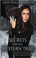 Secrets on the Western Trail