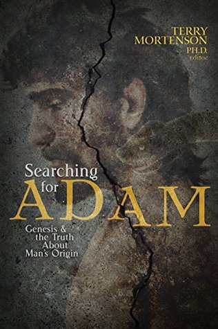 Searching for Adam by Terry Mortenson