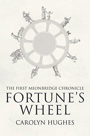 Fortune's Wheel by Carolyn  Hughes