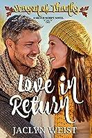 Love in Return (Season of Thanks)