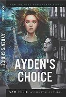 Ayden's Choice (Nele Vonlanthen, #1)