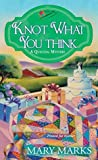 Knot What You Think (A Quilting Mystery, #5)