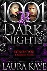 Eyes on You (Blasphemy #2.5; 1001 Dark Nights #63)