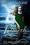 Rebirth (Awakened Fate #6)