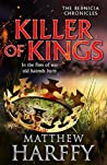 Killer of Kings (Bernicia Chronicles #4)