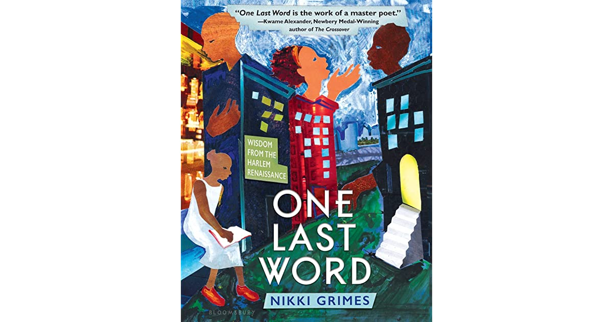 One Last Word: Wisdom from the Harlem Renaissance by Nikki