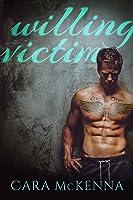 Willing Victim (Flynn and Laurel, #1)