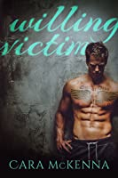 Willing Victim (Flynn and Laurel, #1)