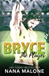 Bryce (The Player, #1)