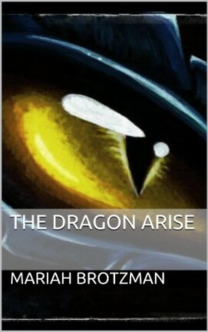 The Dragon Arise (The Dragon Chronicles Book 1)