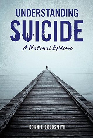 Understanding Suicide: A National Epidemic (Nonfiction - Young Adult)