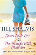 A Heartbreaker Bay Collection: Sweet Little Lies & The Trouble With Mistletoe