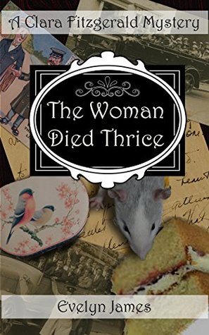 The Woman Died Thrice by Evelyn James