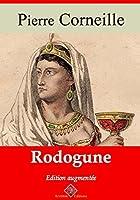 Rodogune - Arvensa éditions (Annoté)
