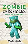 The Zombie Chronicles (Book 1): The Daywalkers (An Unofficial Minecraft Book for Kids Ages 9 - 12 (Preteen)