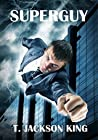 Superguy (Superpowers Series Book 1)