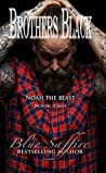 Noah the Beast (Brothers Black #2)