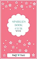 Sparkles Book Club: Part Two