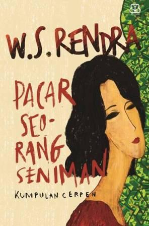 Pacar Seorang Seniman by W.S. Rendra