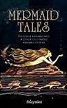 Mermaid Tales by Hans Christian Andersen