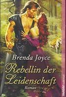 Rebellin Der Leidenschaft (Bragg Saga, #6)