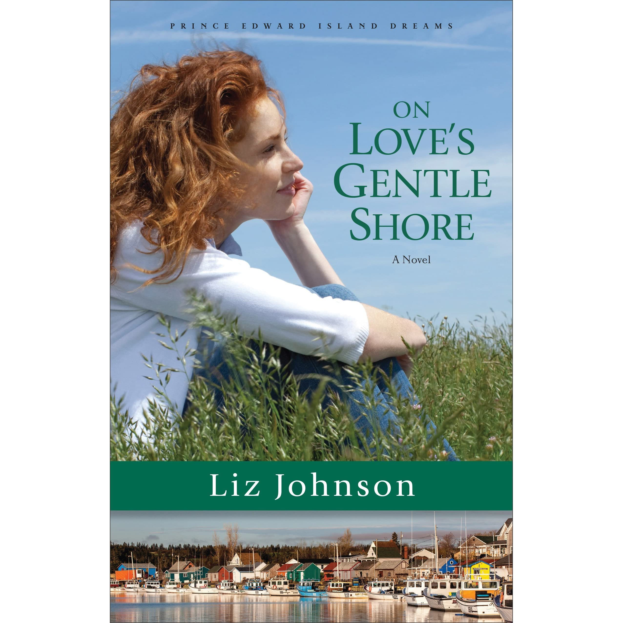 On Love's Gentle Shore (prince Edward Island Dreams #3) By Liz Johnson —  Reviews, Discussion, Bookclubs, Lists