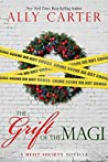 The Grift of the Magi (Heist Society, #3.5)