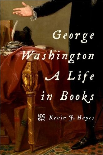 George Washington A Life in Books