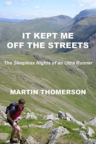 It Kept Me off the Streets: The Sleepless Nights of an Ultra Runner