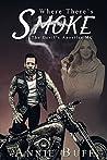 Where There's Smoke (The Devil's Apostles MC, #1)