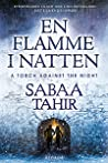 En Flamme i Natten by Sabaa Tahir