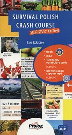 Survival Polish. Crash Course - Self Study Edition (Student's Book, Free Audio CD, Flashcards, Free Vocabulary CD)