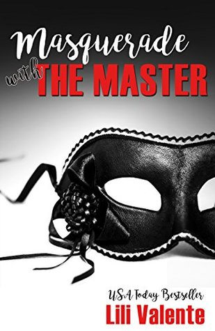 Masquerade with the Master (Master Me #3)